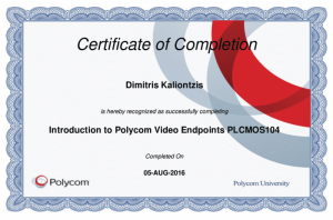 Polycom Certificate of Completion - Introduction to Polycom Video Endpoints PLCMOS104 - Dimitris Kalliontzis - 05-08-2016