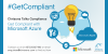 Get Compliant with Microsoft Azure
