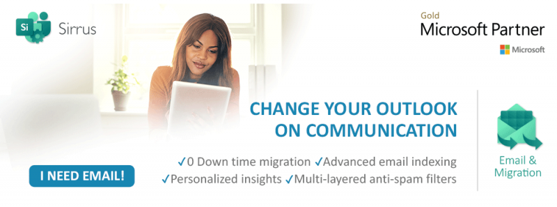 Change your Outlook on Communication, with Sirrus Email & Migration